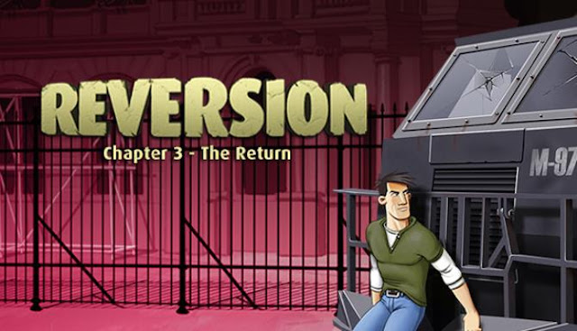 Reversion is a quest whose development, think, the developer was inspired by the Runaway series, at least in graphical terms it looks very similar.
