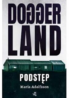 """Podstęp"" – Maria Adolfsson"