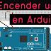 Encender un LED en Arduino