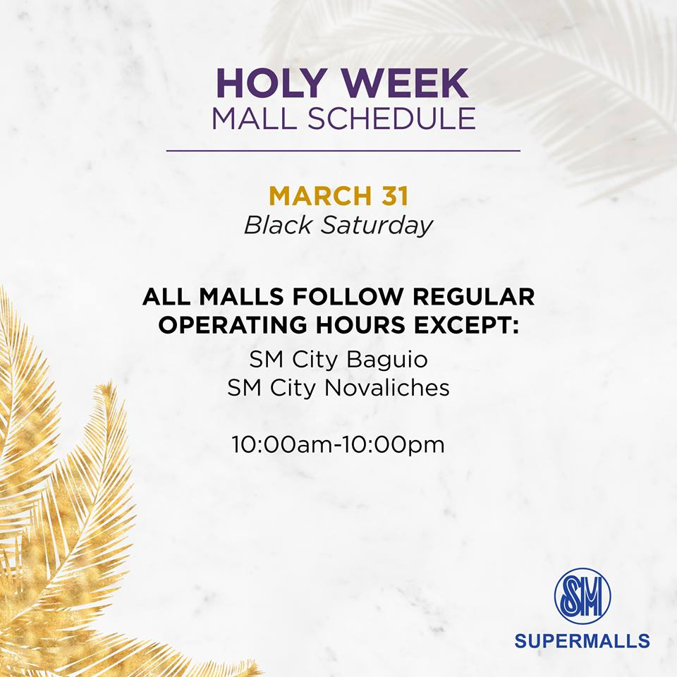 SM Malls Holy Week 2018 Schedule