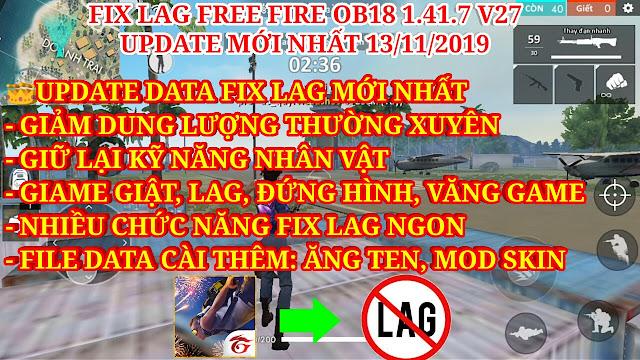 FIX LAG FREE FIRE OB18 1.41.7 V27 - UPDATE DATA GIẢM GIẬT, LAG, ĐỨNG HÌNH, VĂNG GAME Ở MÁY YẾU