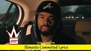 Slimesito Committed Lyrics