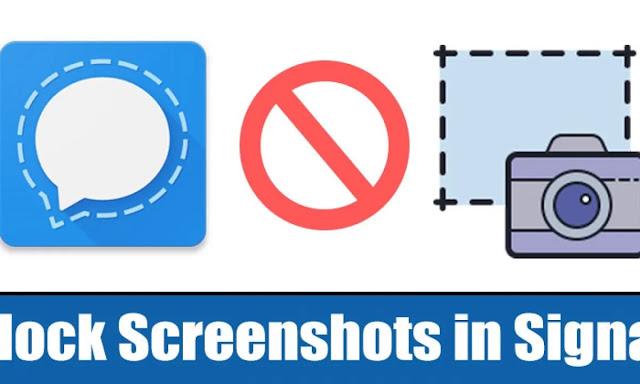 حظر لقطات الشاشة في تطبيق Signal Private Messenger