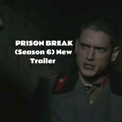 PRISON BREAK (Season 6) New Trailer