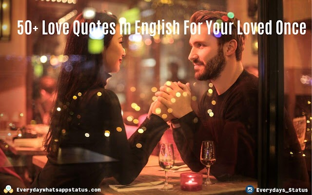 50+ Love Quotes In English For Your Loved Once