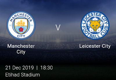 LIVE MATCH: Manchester City Vs Leicester City Premier League 21/12/2019