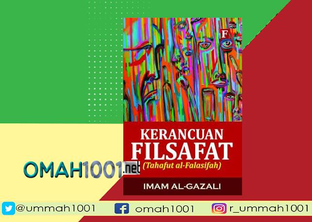 E-Book: Kerancuan Filsafat, Imam Al Ghazali, Omah1001