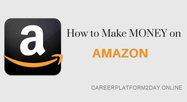 How to Earn with AMAZON.com? Step by Step Guide