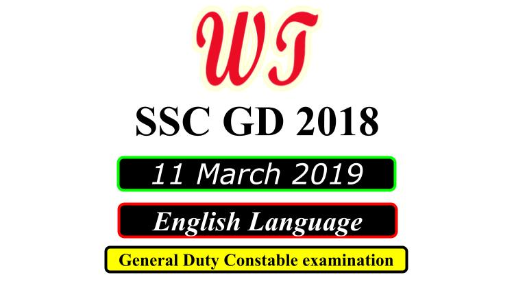 SSC GD 11 March 2019 English Language Questions PDF Download Free