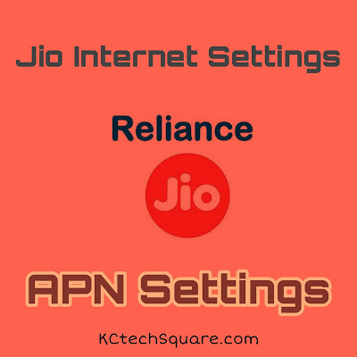 Jio 4G APN Settings 2020 – 4G Internet Settings