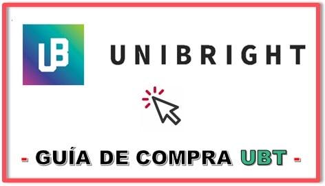 Cómo y Dónde Comprar UNIBRIGHT (UBT) Tutorial Actualizado Completo