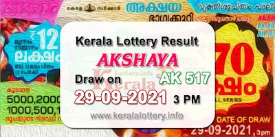 kerala-lottery-results-today-29-09-2021-akshaya-ak-517-result-keralalottery.info
