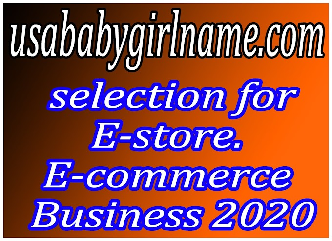 selection for E-store. E-commerce Business 2020