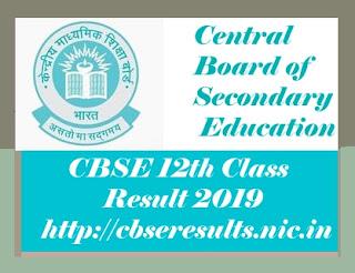 CBSE 12th Class Results 2019, CBSE 12th Results 2019, CBSE Results 2019, CBSE Result 2019 Class 12, CBSE Class 12th Result 2019