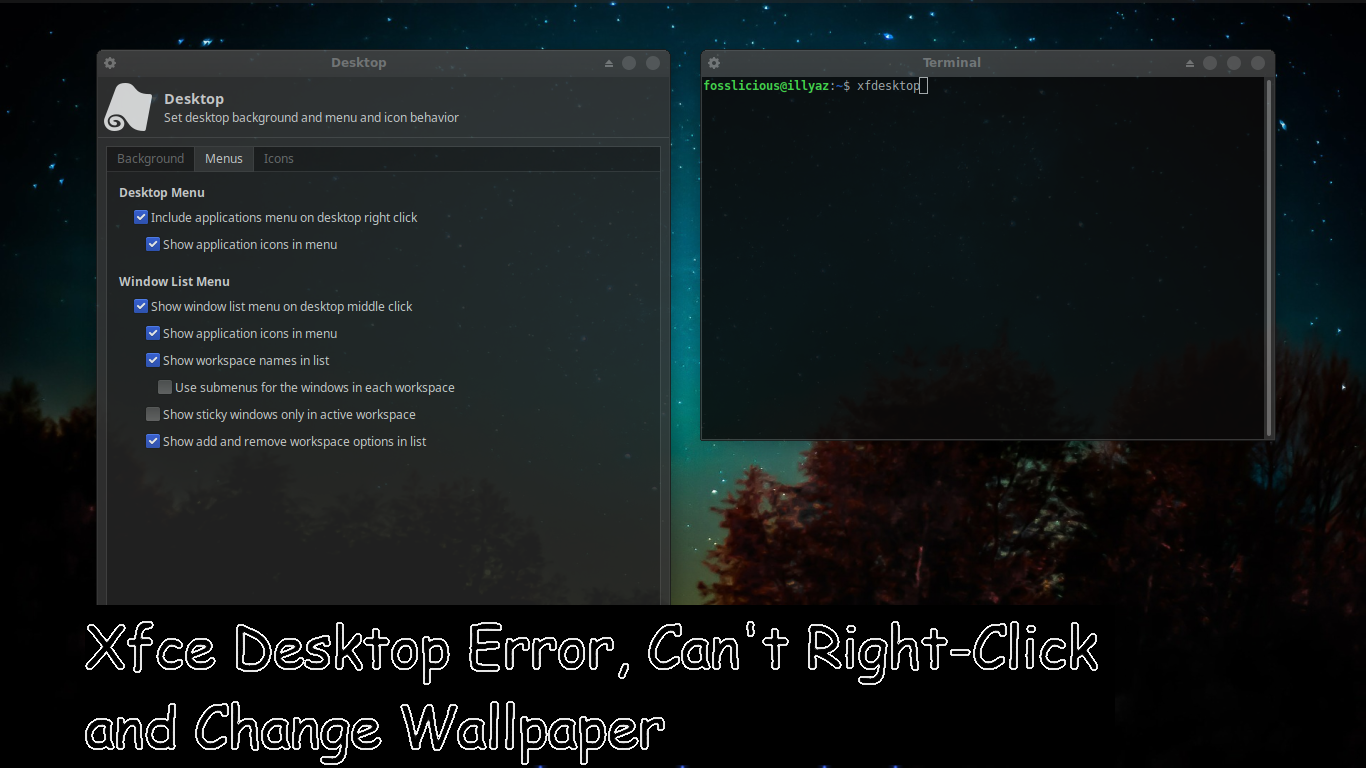 Fix Xfce Desktop Error Can T Right Click And Change