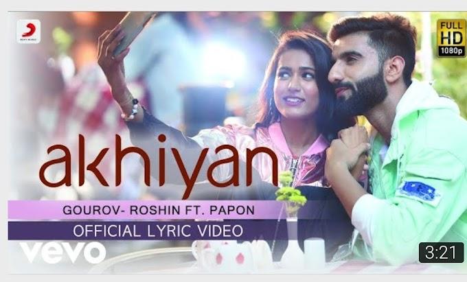 Akhiyan |Gourav-roshin | mr.mnv