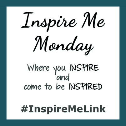 Share your inspiration at Inspire Me Monday on Morsels of Life!