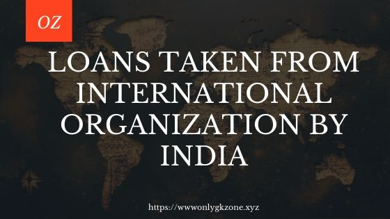 loans-taken-from-international-by-india