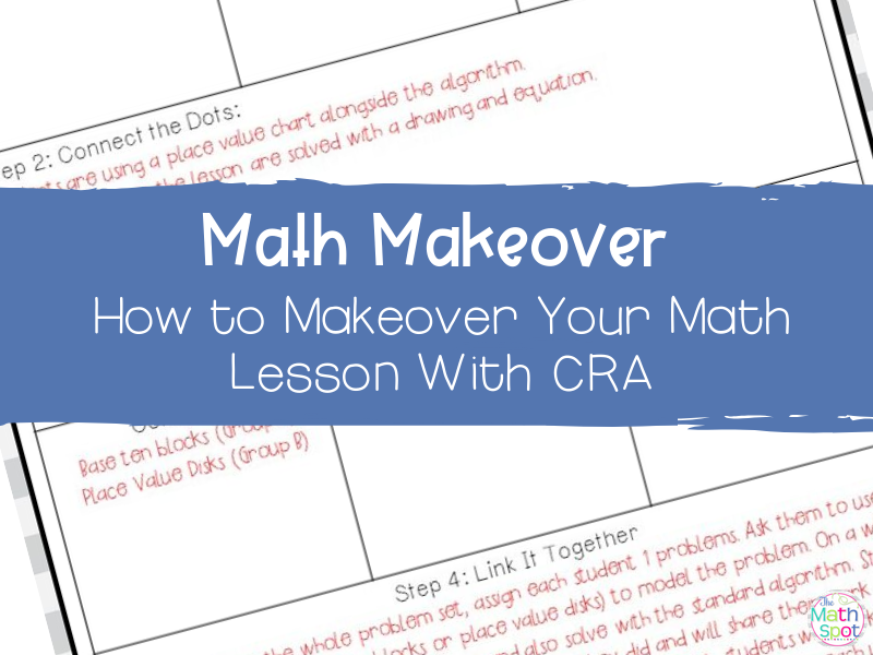 How to Makeover Your Math Lessons with CRA