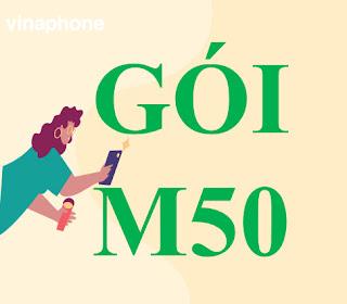 Gói cước M50 Vinaphone