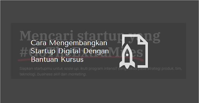 mengembangkan startup digital