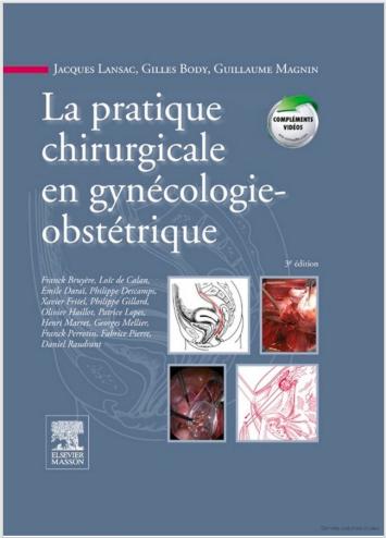 Livre : La pratique chirurgicale en gynécologie obstétrique - Jacques Lansac PDF