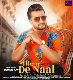 Mittra'n De Naal - Vicky Dhaliwal - listen online Original Song by DjPunjab