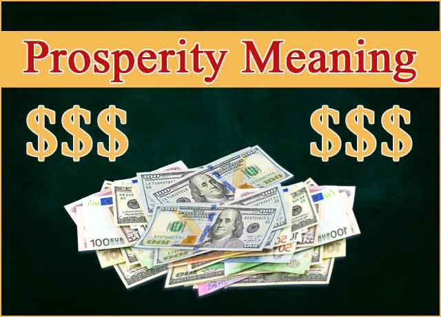 Prosperities Meaning Fascinating – Definition 100%