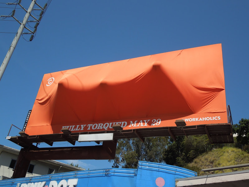 Workaholics Fully Torqued special installation billboard