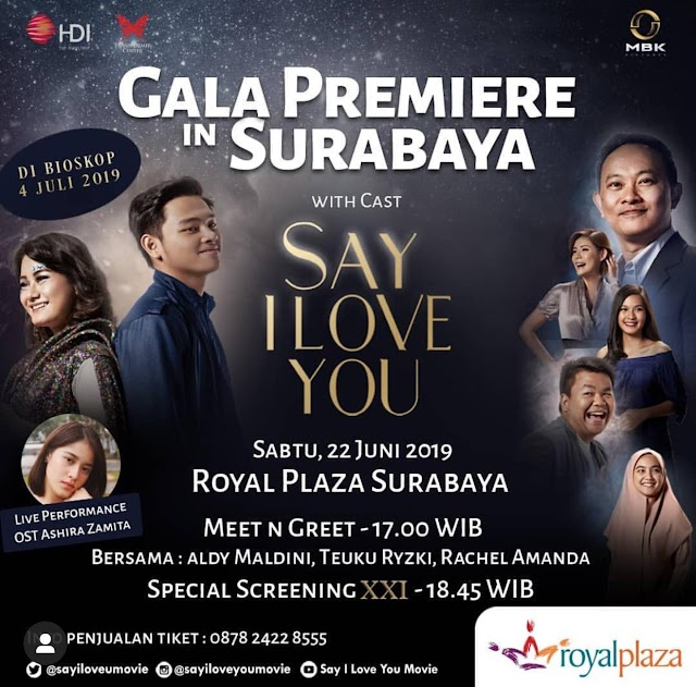 Cek! Jadwal Gala Premiere Film Say I Love You Bulan Juni 2019