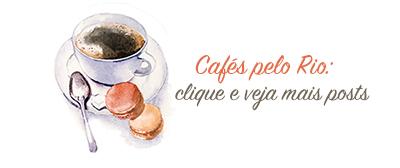 Cafés pelo Rio