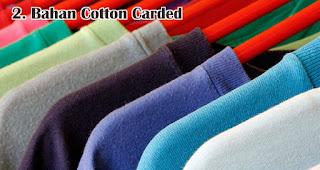 Bahan Cotton Carded adalah salah satu jenis bahan yang sering digunakan untuk membuat kaos