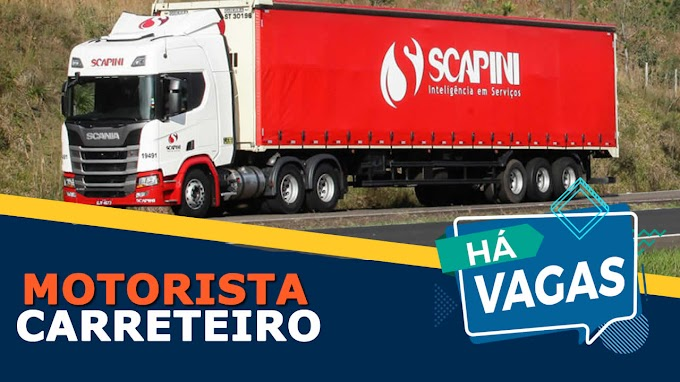 Transportadora Scapini abre vagas para motorista Carreteiro