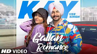 Checkout kay vee singh new song Gallan ch romance lyrics penned by Ricky Malhi and ft Ashi Khanna.