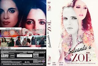 SALVANDO A ZOE – SAVING ZOE 2019 [COVER – DVD]
