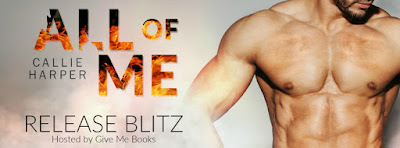 Release Blitz: All of Me by Callie Harper