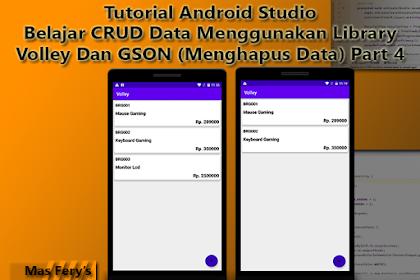 Belajar CRUD Data Menggunakan Library Volley Dan GSON (Menghapus Data) Part 4 - Tutorial Android Studio