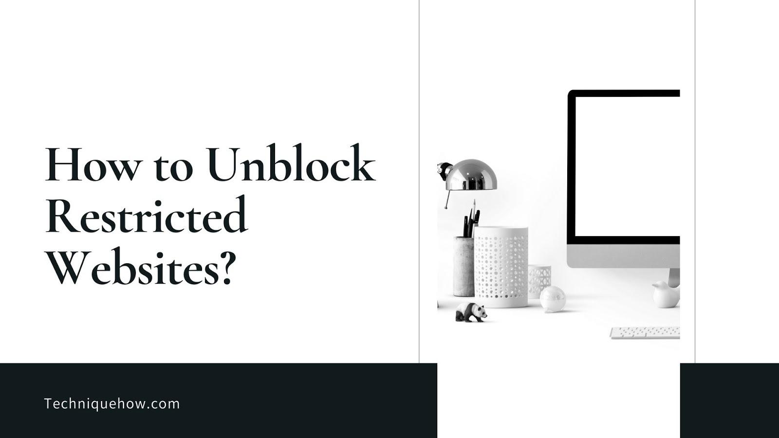 unblock websites