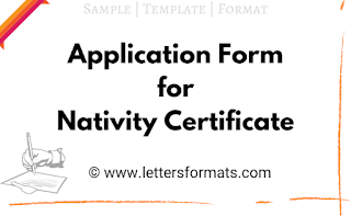 Nativity Certificate Format and Sample of Application Form