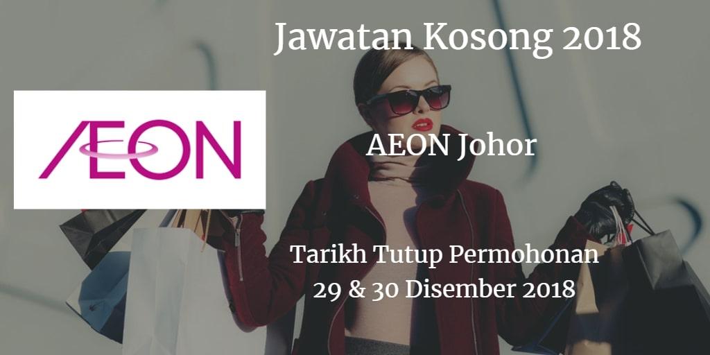 Jawatan Kosong AEON JOHOR 29 & 30 Disember 2018