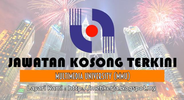 Jawatan Kosong Terkini 2016 di Multimedia University (MMU)