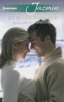 Elizabeth Harbison - Un Bello Romance