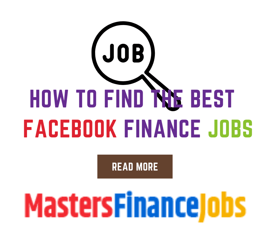 How to Find The Best Facebook Finance Jobs, Facebook Finance Jobs, Masters Finance Jobs