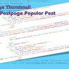 Cara Resize Image Thumbnail Homepage, Postpage, Popular Post Tanpa Javascript