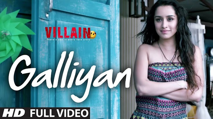 Download Galliyan - Ek Villain Full HD Video