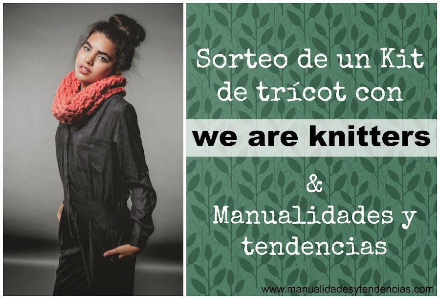 Sorteo de un kit de trícot de la marca We are knitters
