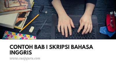 Contoh Bab I Skripsi Bahasa Inggris