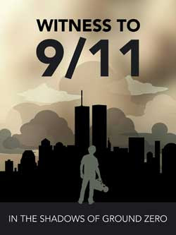 Witness to 9/11: In the Shadows of Ground Zero (2020)