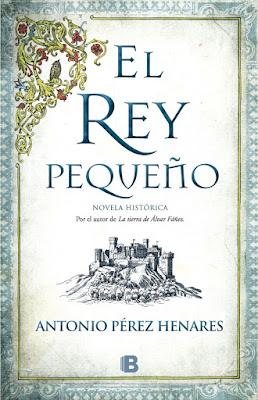 El rey pequeño - Antonio Pérez Henares (2016)