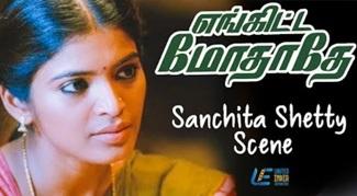Enkitta Mothathe – Sanchita Shetty Scene | Natraj Rajaj | Parvathy Nair | Radha Ravi